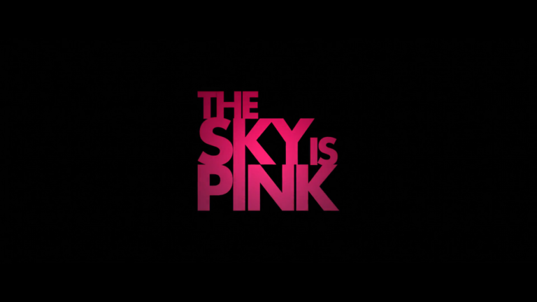 The Sky is Pink Review