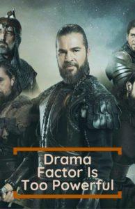 Powerful Drama Factor