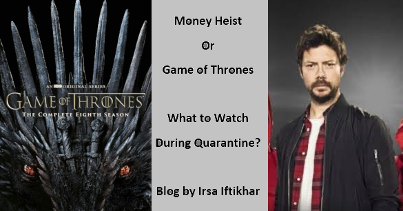 Money Heist or Game of Thrones