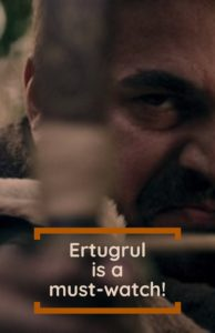 Ertugrul series is a must-watch