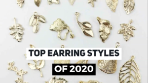 top earring styles 2020