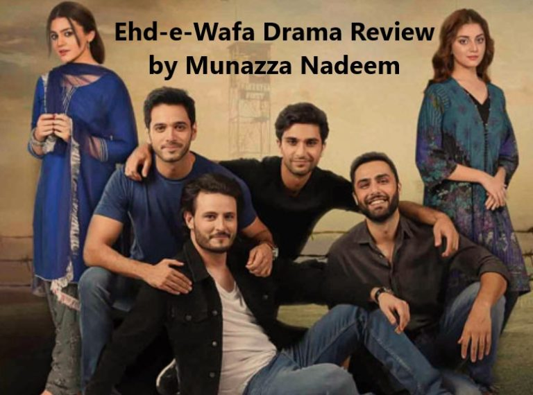 Ehd-e-Wafa Drama Review