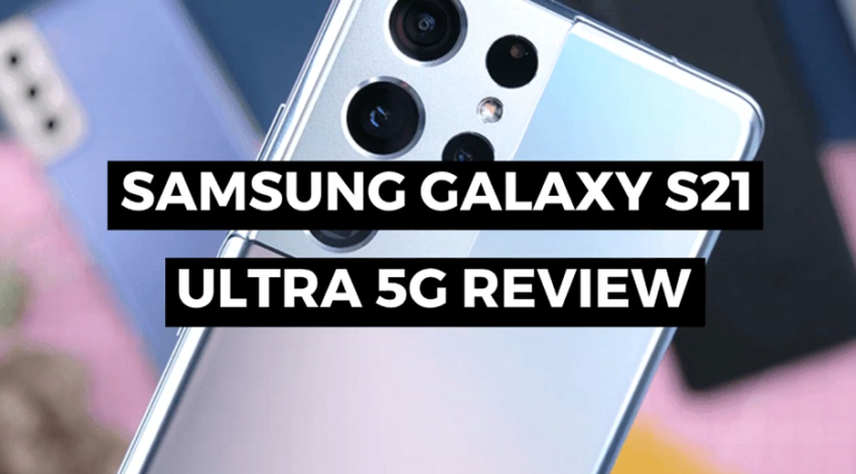 Samsung S21 Ultra 5G review