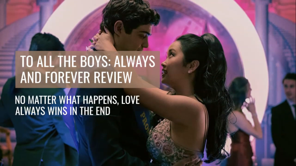 To all the boys film review