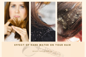 Effects of hard water on your hair